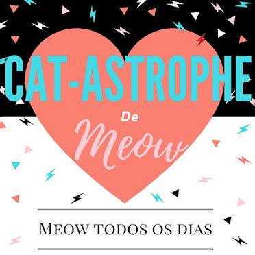 Cat-Astrophe de Meow