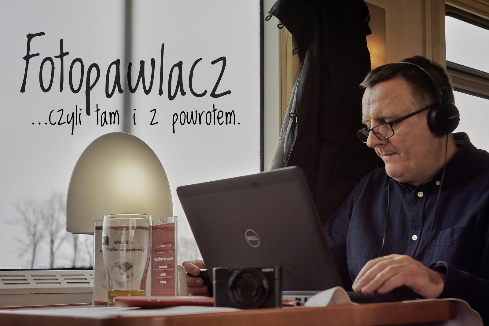 Foto Pawlacz, czyli tam i z powrotem