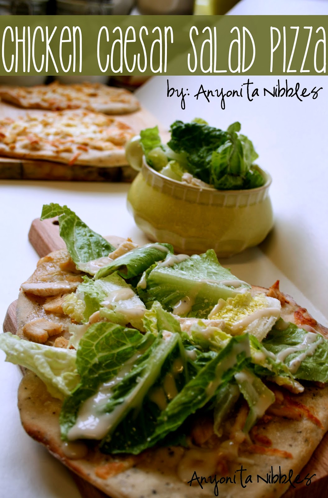 Keep your diet on track and still enjoy pizza with this chicken caesar salad pizza | Anyonita Nibbles