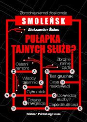 Smoleńsk. Pułapka Tajnych Służb?