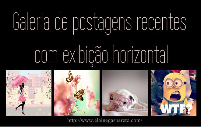 galeria de postagens recentes com exibição horizontal