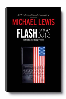 michael lewis flash boys book novel