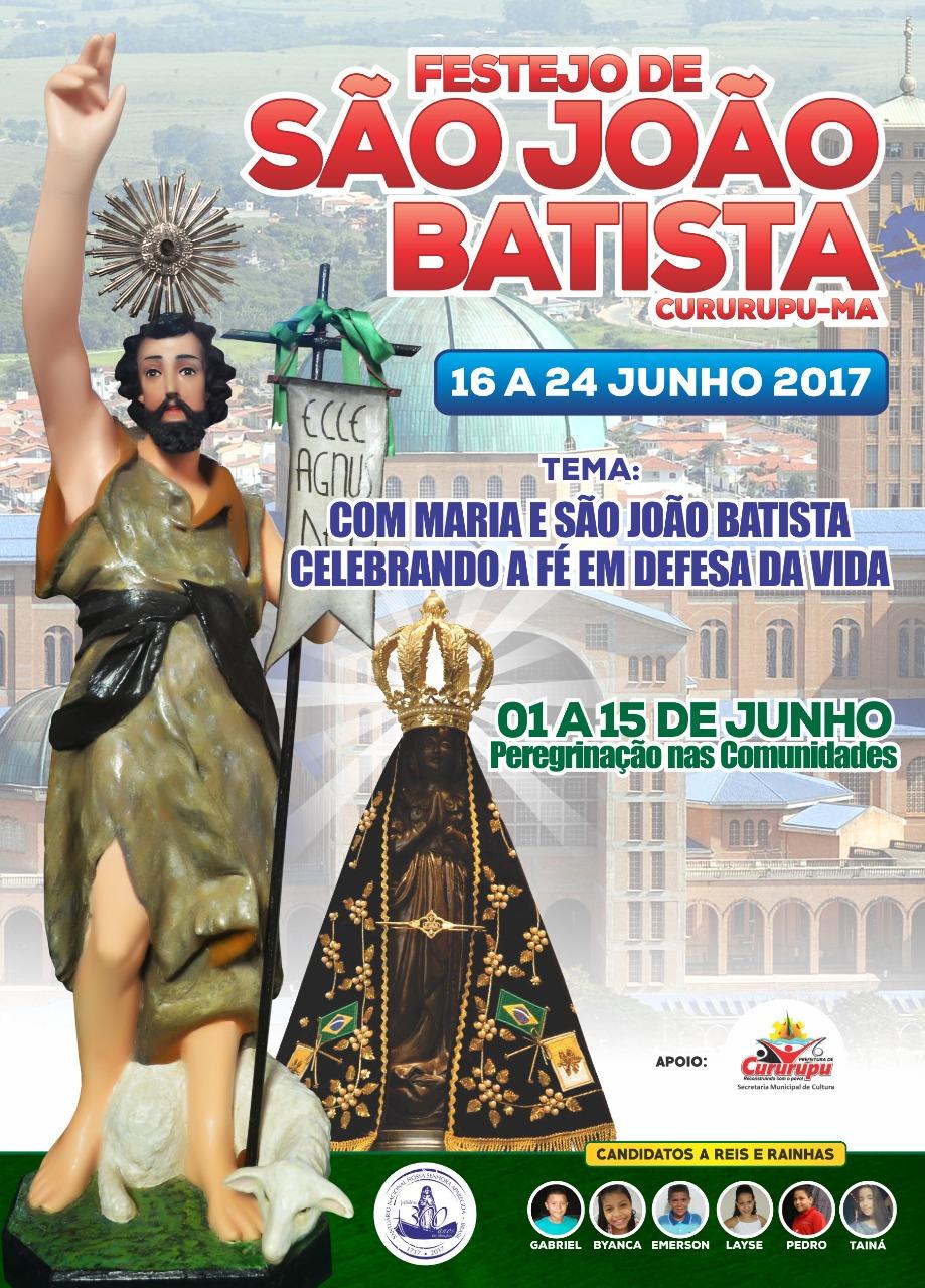 FESTEJO DE SÃO JOÃO BATISTA PADROEIRO DE CURURUPU-MA DE 16 À 24 DE JUNHO 2017.