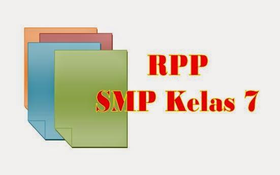 Download Contoh RPP SMP Kelas 7 Kurikulum 2013 Semua Mata Pelajaran Pokok