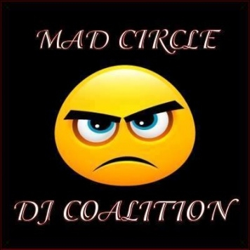 I AM A MADD CIRCLE DJ