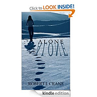 Alone: The Girl in the Box, Book 1 by Robert J. Crane