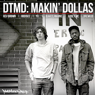 DTMD+Makin' Dollas