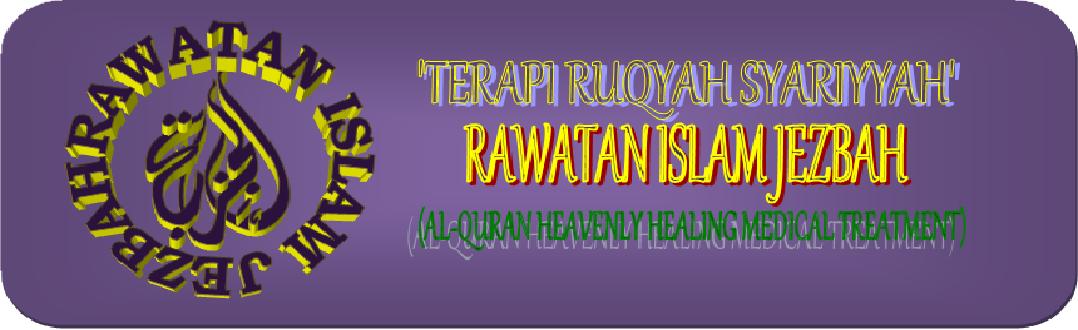 Rawatan Islam JEZBAH 'Terapi Ruqyah Syariyyah'