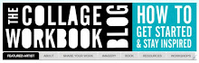 The Collage Workbook Blog