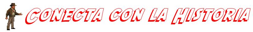 CONECTA CON LA HISTORIA
