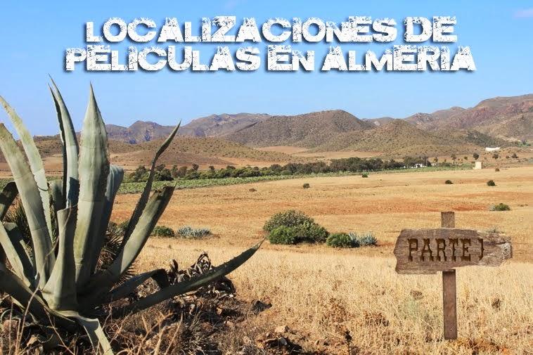 Localizaciones de Películas en Almería y alrededores