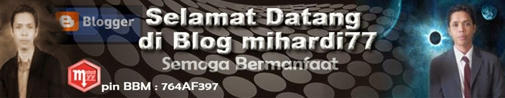 blog mihardi77