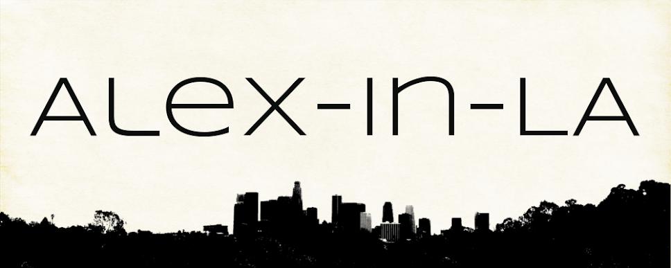 Alex in L.A.