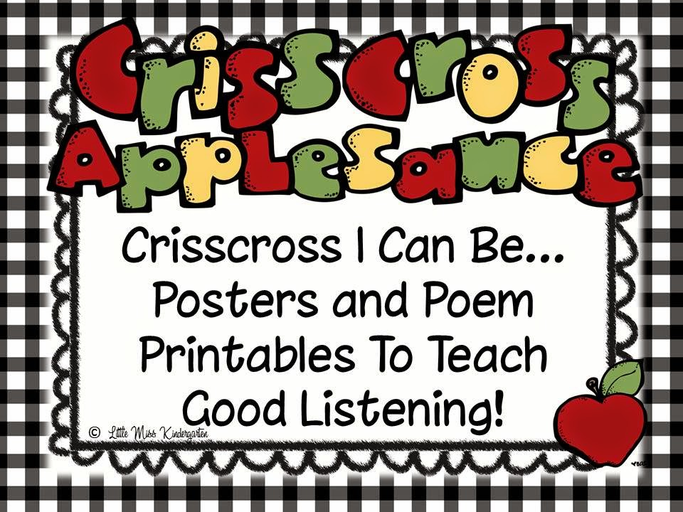 http://www.teacherspayteachers.com/Product/Crisscross-Rules-For-Good-Listening-Posters-Poem-and-Book-Printables-303868