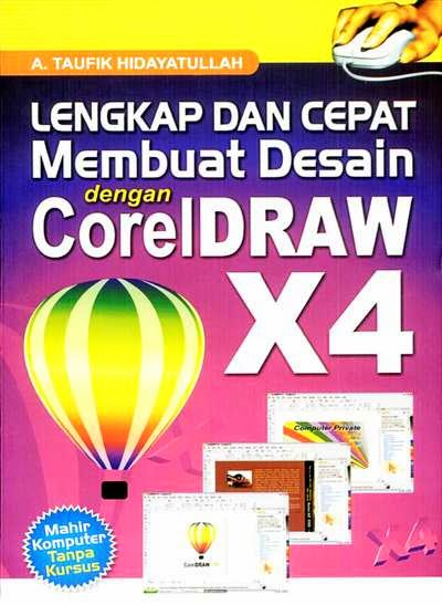 Buku Tutorial Lengkap Corel Draw X4