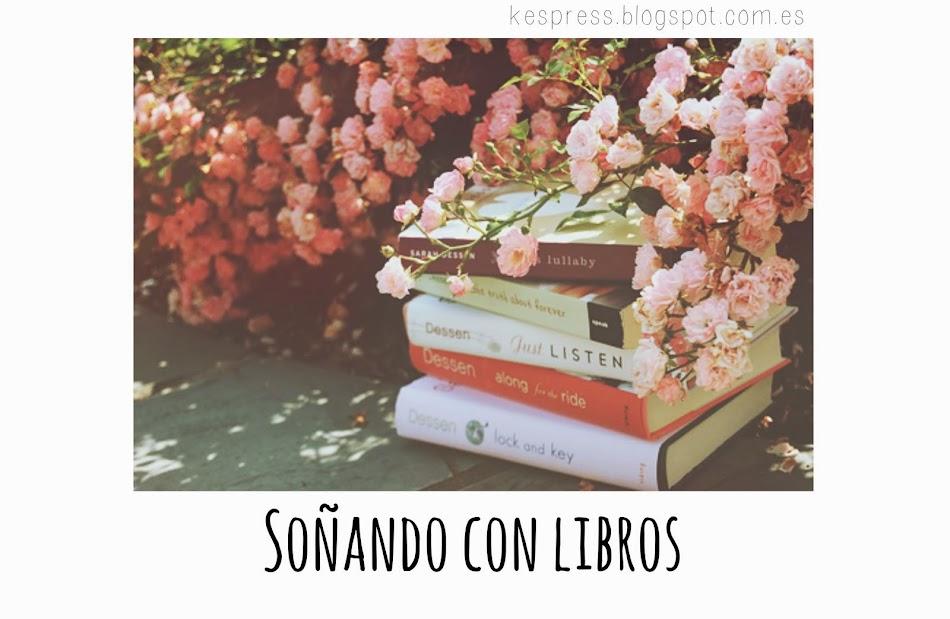 Soñando con libros~