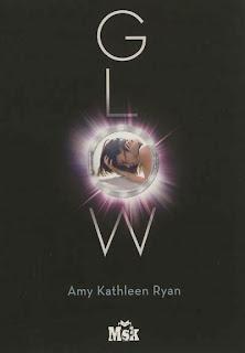Glow de Amy Kathleen Ryan