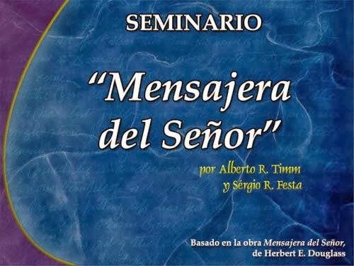 """Seminario en PowerPoint basando en el libro """"Mensajera del Señor"""" de"""
