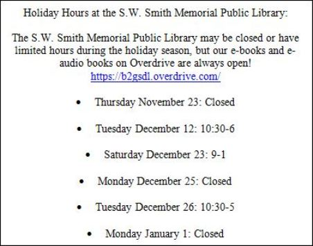 Holiday Hours At S W Smith Library