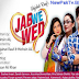 Watch Jub We Wed Episode 2 – Drama Urdu 1 Tv