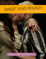 <i>SWEET AND ROUGH</i><br>By Sinclair Sexsmith