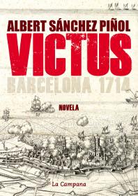 Victus Alberto Sánchez Piñol portada libro