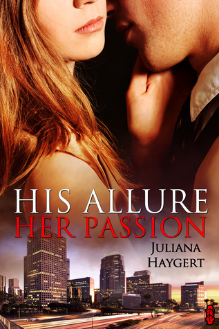 REVIEW: His Allure, Her Passion by Juliana Haygert