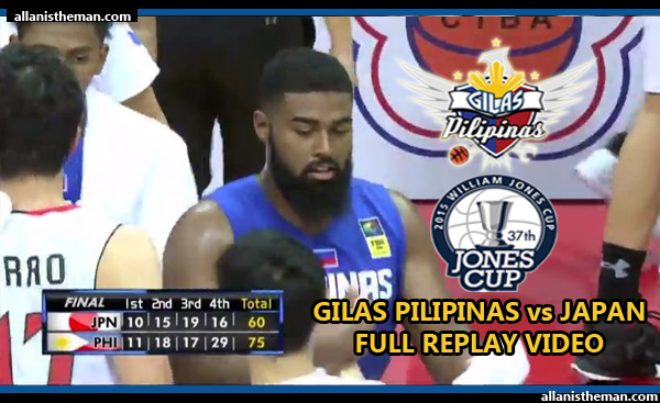 Gilas Pilipinas routs Japan 75-60 in Jones Cup 2015 (FULL GAME REPLAY VIDEO)