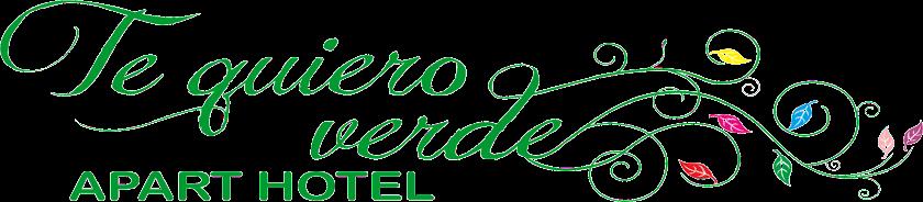 Apart Hotel Te Quiero Verde