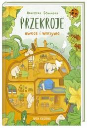 http://lubimyczytac.pl/ksiazka/250155/przekroje-owoce-i-warzywa