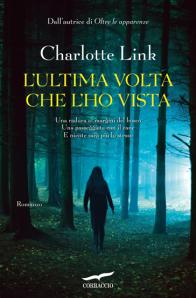 http://liberidiscrivereblog.wordpress.com/2013/04/04/recensione-di-lultima-volta-che-lho-vista-di-charlotte-link-corbaccio-2013/