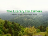 The Literary Flyfisher.