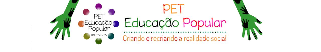 PET EDUCAÇÃO POPULAR