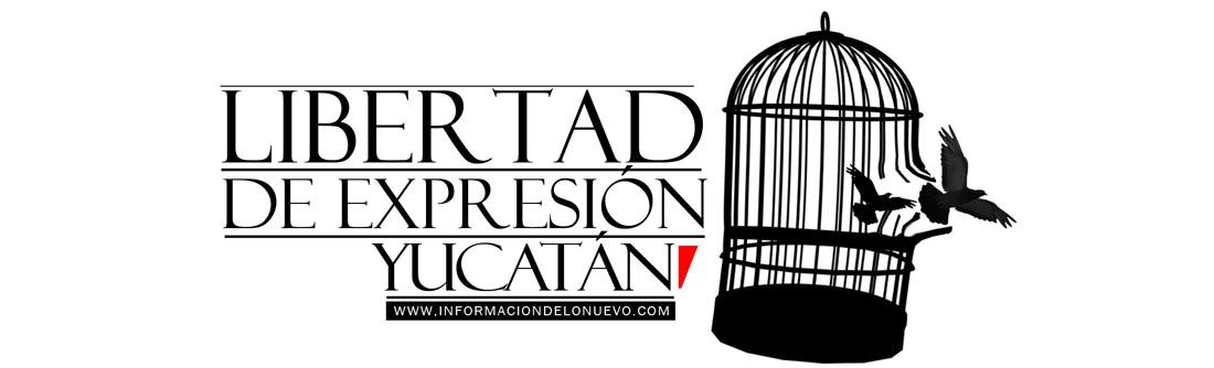 Libertad de Expresión Yucatán