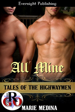 All Mine (Tales of the Highwaymen 3)