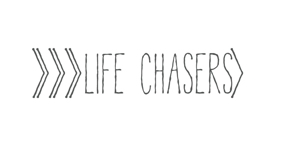 life chasers