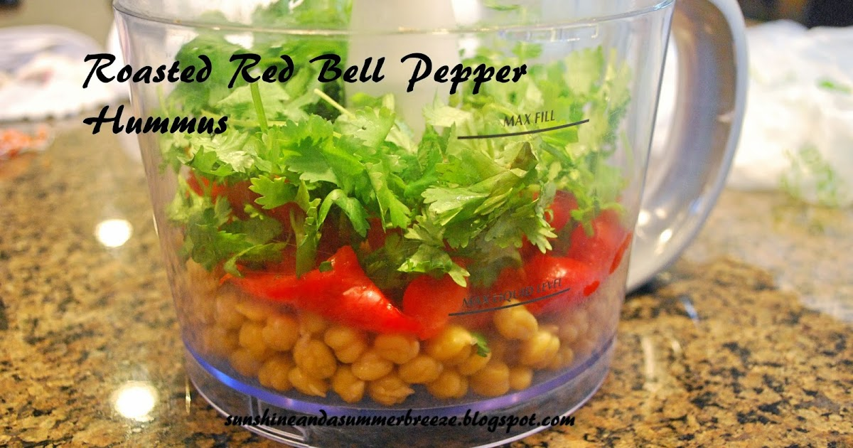 Sunshine and a summer breeze roasted red bell pepper hummus for Roasted red bell pepper hummus