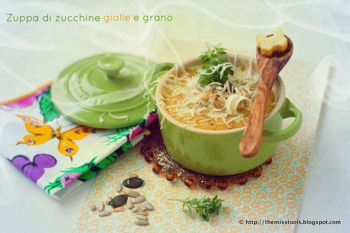 vellutata di zucchine gialle con grano - yellow zucchini soup with wheat