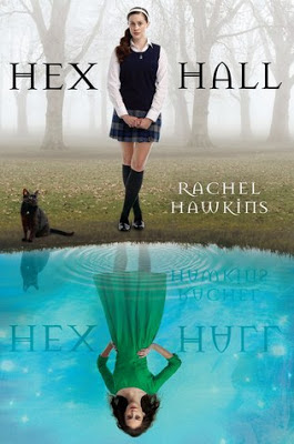 Hex Hall by Rachel Hawkins Review