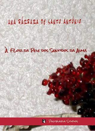 """""""À FLOR DA PELE DOS SENTIDOS DA ALMA"""""""