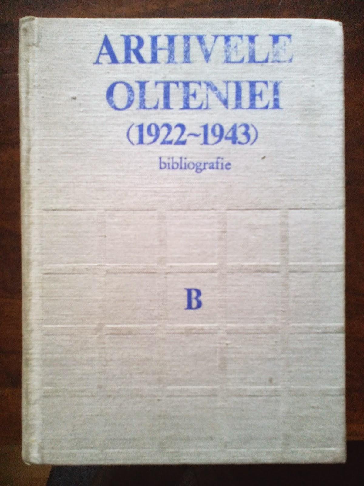 Tudor Nedelcea - Arhivele Olteniei(1922-1943) - Bibliografie