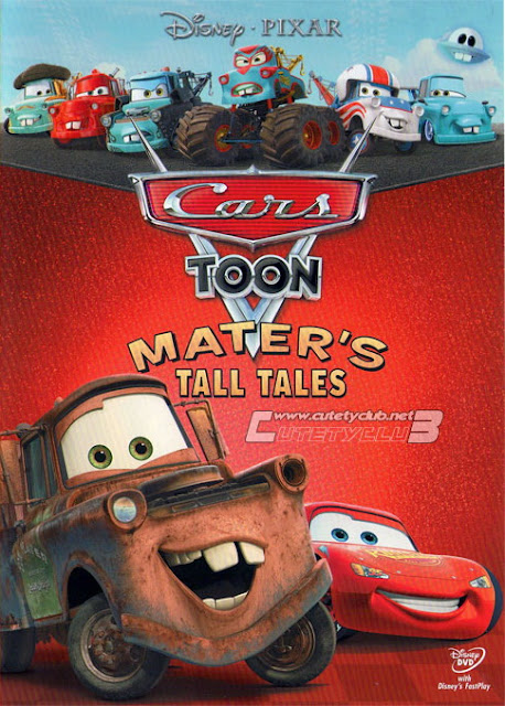 Cars Toon Maters Tall Tales 2010 รวมฮิตวีรกรรมของเมเทอร์