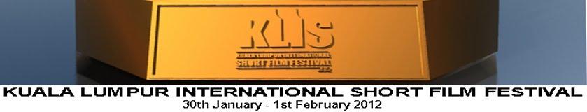 KUALA LUMPUR INTERNATIONAL SHORT FILM FESTIVAL
