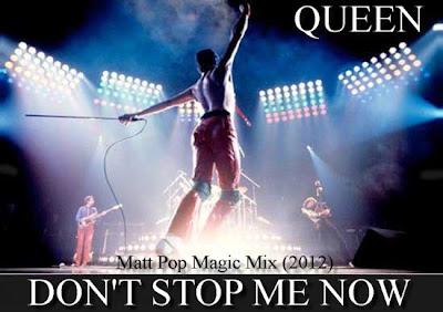 QUEEN \'Don\'t Stop Me Now\' (Matt Pop Magic Mix) 2012 PROMOTIONAL DJ MIX Hi-NRG NEW!