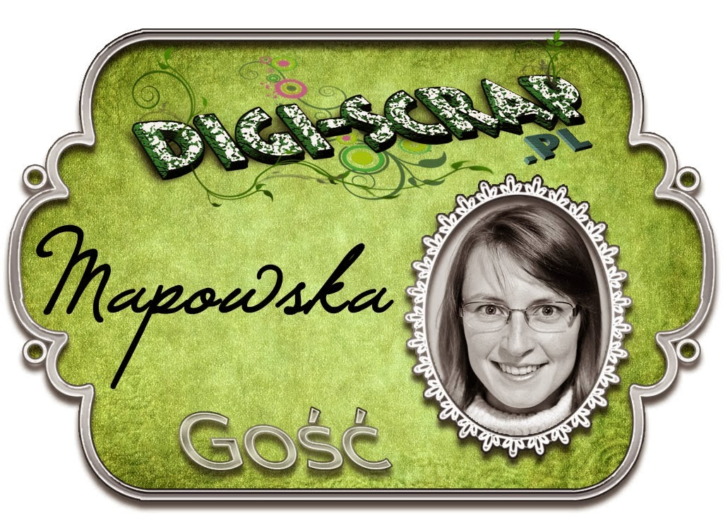 http://digi-scrappl.blogspot.be/2014/02/goscinna-projektantka-mapowska.html