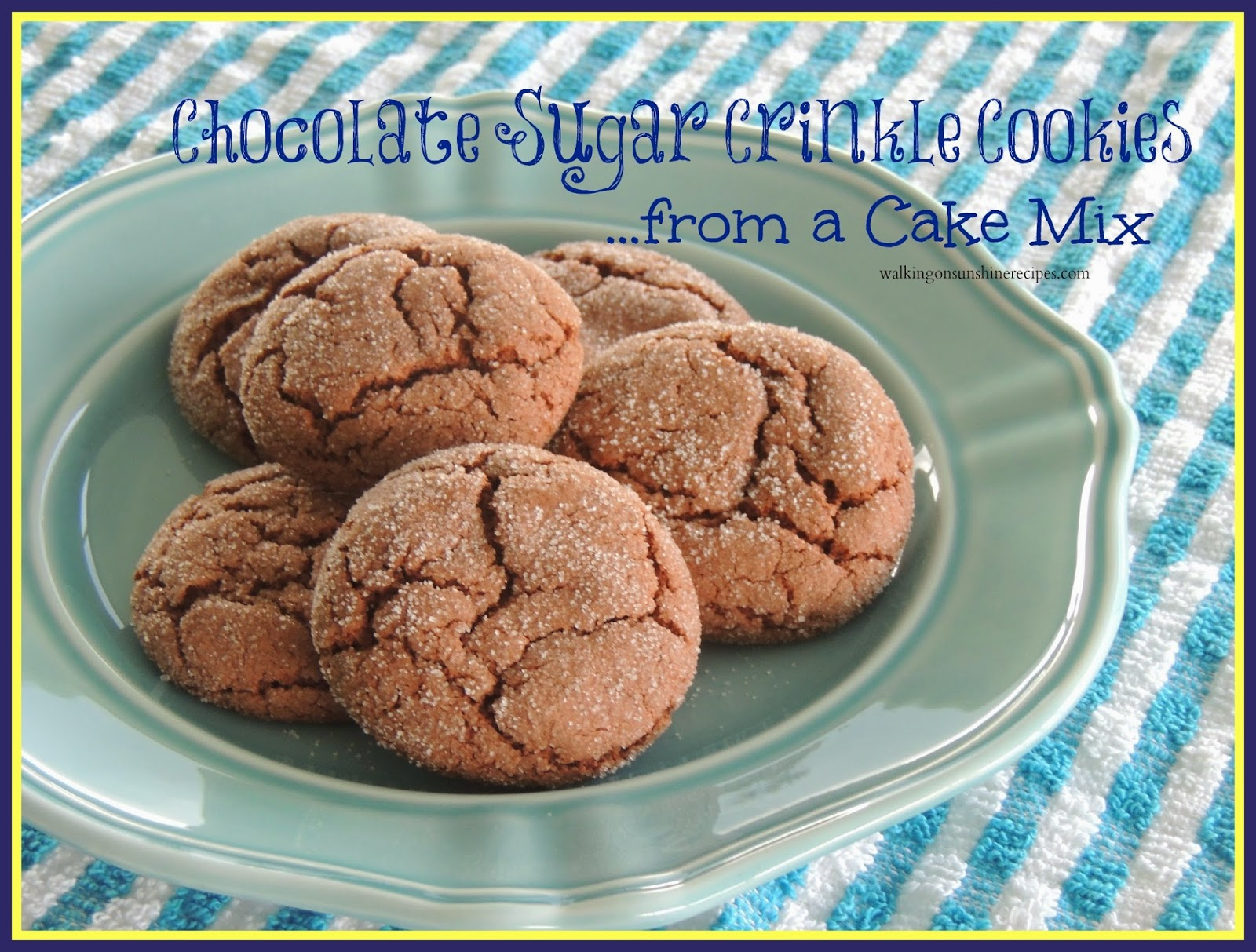 Chocolate Sugar Crinkle Cookies from a Cake Mix | Walking on Sunshine