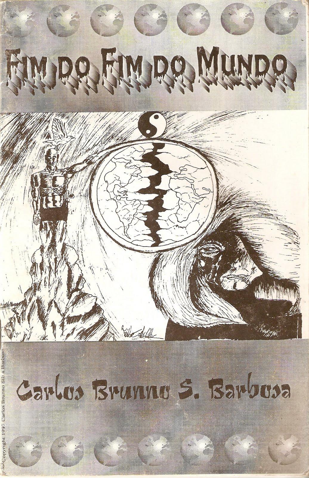 """Clique na imagem abaixo e baixe gratuitamente o meu primeiro livro """"Fim do fim do mundo"""" (1997)"""