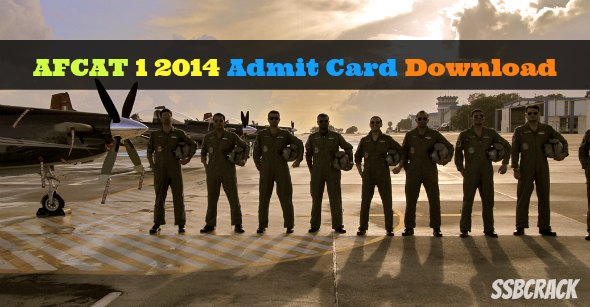 AFCAT 1 2014 Admit Card Download
