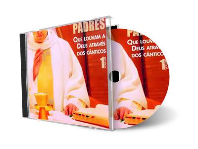 Padres Que Louvam A Deus Através Dos Cânticos Vol 1