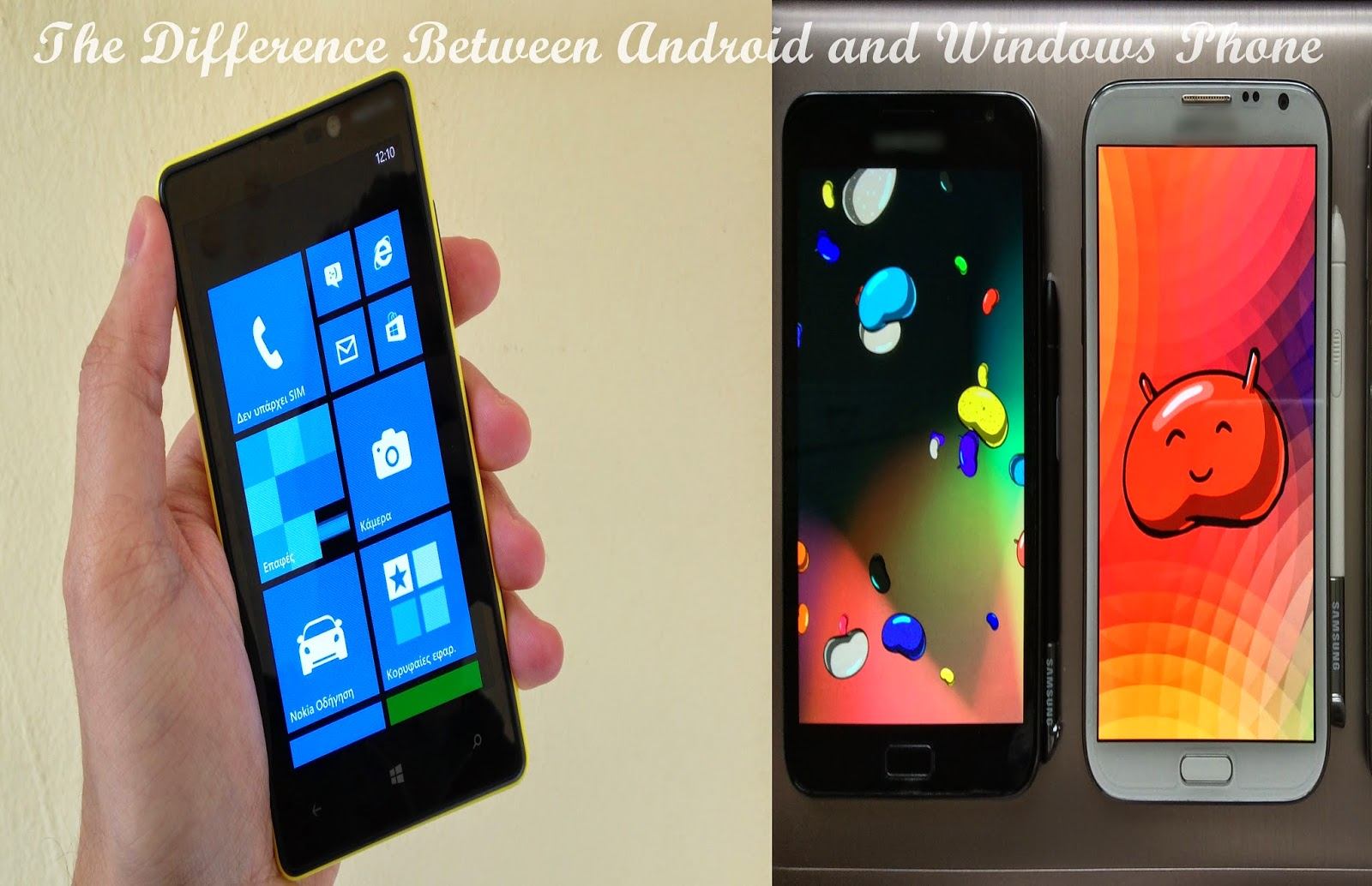 The Difference Between Android and Windows Phone